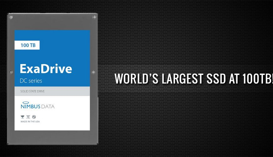 Nimbus Data Announces World's Largest SSD at 100TB! – Powering Data-Driven Innovation!